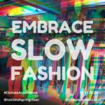 Embrace slow fashion
